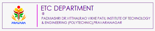 ETC Department @ P.Dr.V.V.P.Institute of Tech.&Engg.(Poly),Pravaranagar